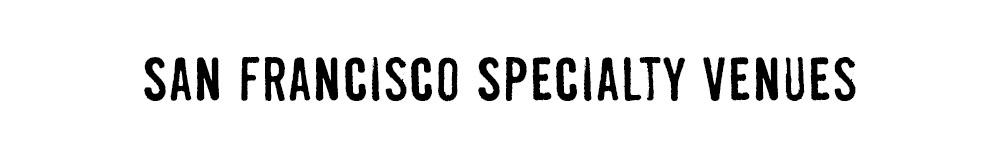 San_Francisco_Specialty_Venues